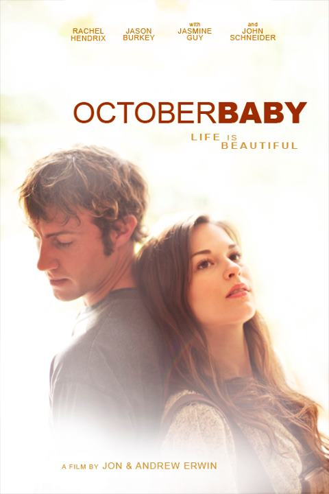 October Baby | Mere Observations